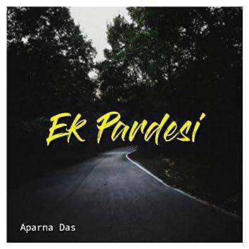 Ek Pardesi