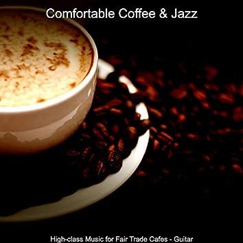 High-class Music for Fair Trade Cafes - Guitar