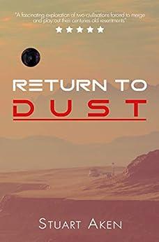Return To Dust (Generation Mars Book 3) by [Stuart Aken]