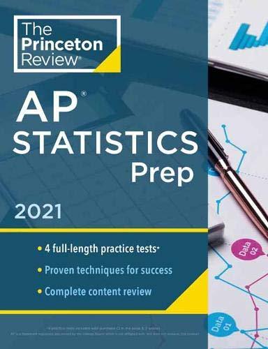 Princeton Review AP Statistics Prep, 2021: 4 Practice Tests + Complete Content Review + Strategies & Techniques (College Test Preparation)