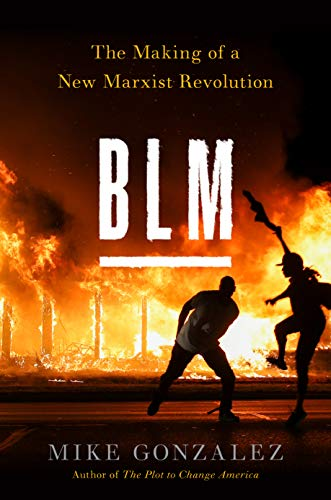 BLM: The Making of a New Marxist...