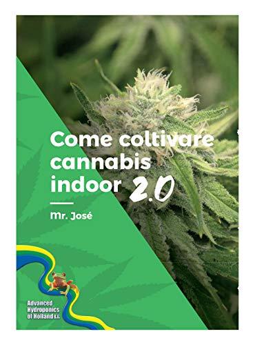 Come coltivare cannabis indoor 2.0