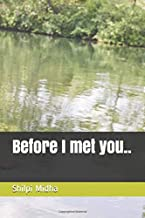 Before I met you..