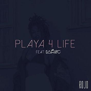 Playa 4 Life (feat. Iamsu)