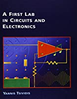 A First Lab in Circuits and Electronics (The Oxford Electrical and Computer Engineering)
