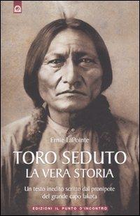 TORO SEDUTO. LA VERA STORIA