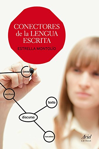 Conectores de la lengua escrita (Ariel Letras)
