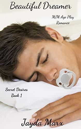 Beautiful Dreamer (Secret Desires Book 1)