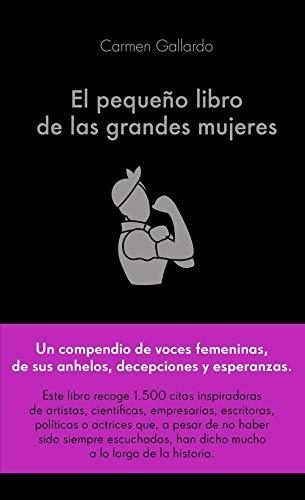 El pequeño libro de las grandes mujeres (COLECCION ALIENTA)