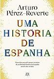 Uma História de Espanha (Portuguese Edition)
