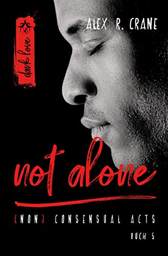 not alone ((non)consensual acts 5)