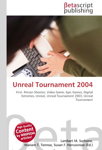 Unreal Tournament 2004: First- Person Shooter, Video Game, Epic Games, Digital Extremes, Unreal, Unreal Tournament 2003, Unreal Tournament