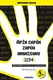 Apín Capón Zapún Amanicano (1134): PARA ENTENDER: El número y sus representaciones (Narraciones Solaris) - 9788480632454