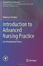 Introduction to Advanced Nursing Practice: An International Focus