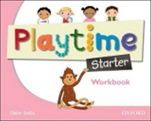 Playtime Starter. Workbook: Stories, DVD and play- start to learn real-life English the Playtime way!