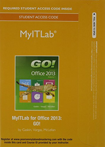 MyLab IT without Pearson eText -- Access Card -- for GO! with Office 2013 Volume 1 (Replacement Card)