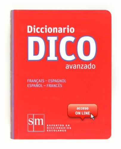 Diccionario Dico Avanzado. Français - Espagnol   Español - Francés - 9788467524789