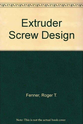 Extruder Screw Design