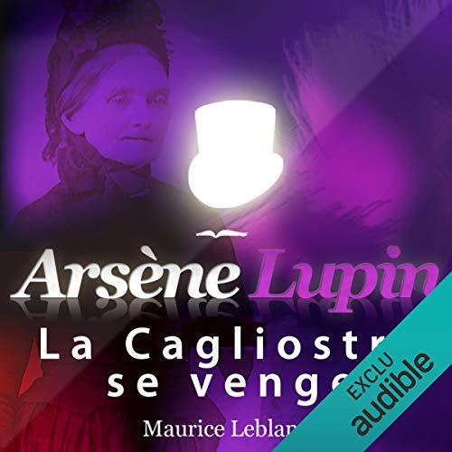 Couverture de La Cagliostro se venge (Arsène Lupin 44)