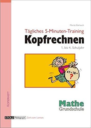 Tägliches 5-Minuten-Training Kopfrechnen Grundschule: Routine durch Übung