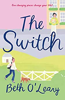 The Switch: A Novel by [Beth O'Leary]
