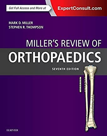 Millers Review of Orthopaedics, 7e