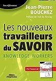 Les nouveaux travailleurs du savoir - Knowledge workers