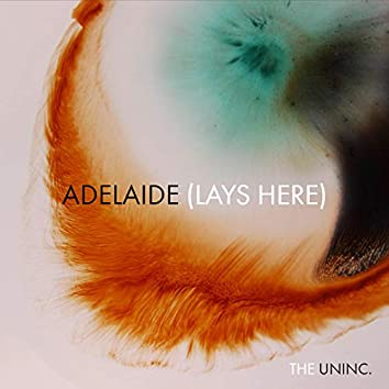 Adelaide (Lays Here)