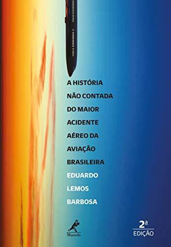 A história não contada do maior acidente aéreo da aviação brasileira