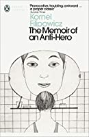 The Memoir of an Anti-Hero (Penguin Modern Classics)