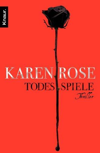 Buchseite und Rezensionen zu 'Todesspiele: Thriller (Die Todes-Trilogie 3)' von Karen Rose