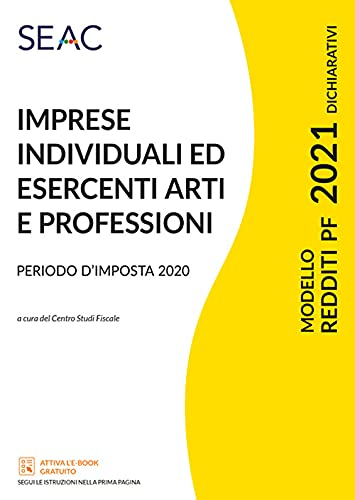 Modello redditi 2021. Imprese individuali ed esercenti arti e professioni