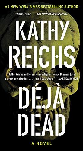 Deja Dead: A Novel (Temperance Brennan Book 1)