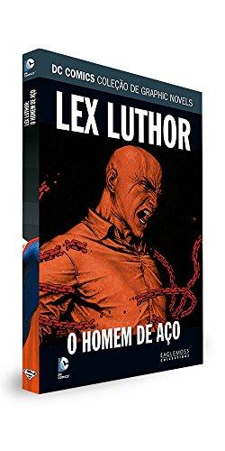 DC Graphic Novels. Lex Luthor. Homem de Aço