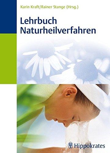 Kraft, Karin:<br //>Lehrbuch Naturheilverfahren - jetzt bei Amazon bestellen