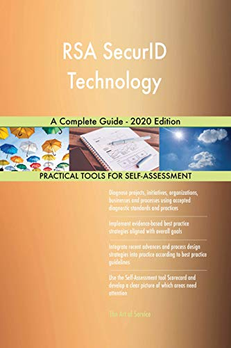 RSA SecurID Technology A Complete Guide - 2020 Edition (English Edition)