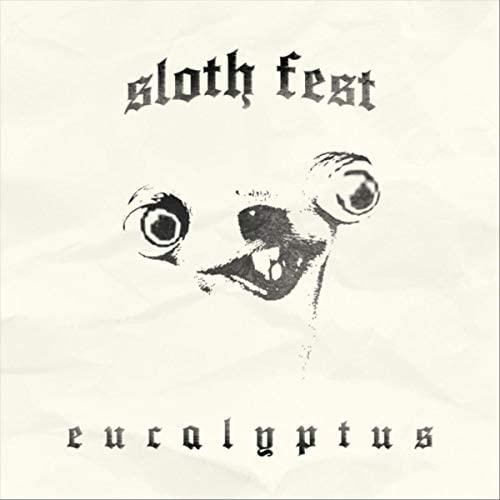 Sloth Fest