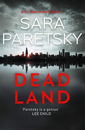 Dead Land: V.I. Warshawski 20 (V I Warshawski 20) (English Edition)