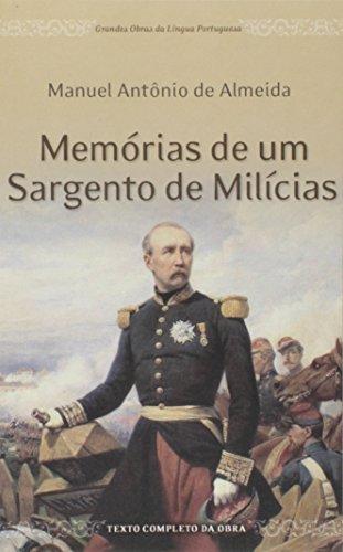 Memórias De Um Sargento De Milícias - Col. Grandes Obras Da Língua Portuguesa
