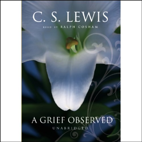 A Grief Observed  Audiolibri