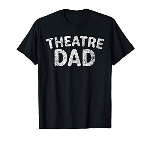 Uomo Theatre Dad Shirt Funny Stage Drama Acting Gift Christmas Maglietta