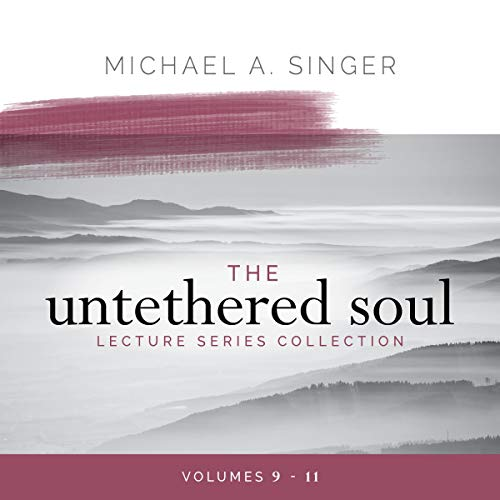 The Untethered Soul Lecture Series Collection, Volumes 9-11  By  cover art
