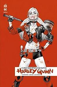 Harley Quinn rebirth, tome 8 : Harley Quinn détruit la continuité DC par Sami Basri