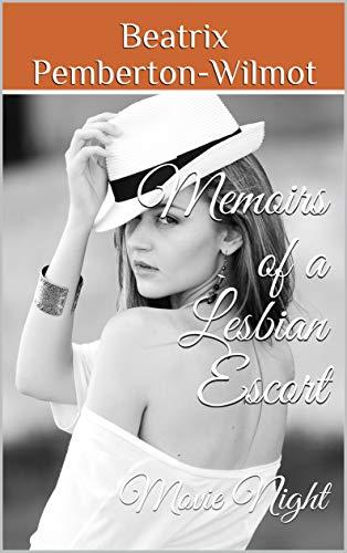 Memoirs of a Lesbian Escort: Movie Night