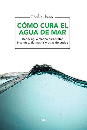 Cómo cura el agua de mar: Beber agua marina para tratar insomnio, dermatitis y otras dolencias (SALUD)