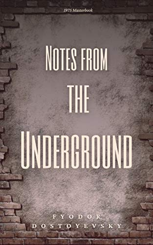 Notes from the Underground: Illustrated (English Edition)