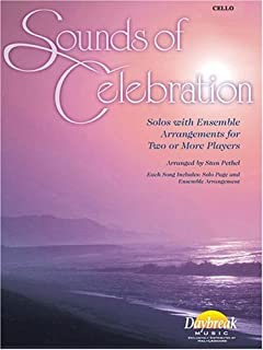 Sounds of Celebration: Solos with Ensemble Arrangments for Two or More Players for Cello Bk/Online Audio
