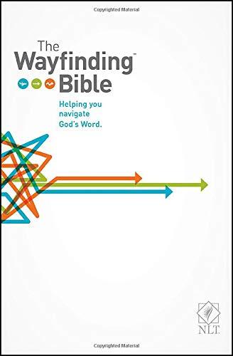 The Wayfinding Bible: Helping You Navigate God's Word