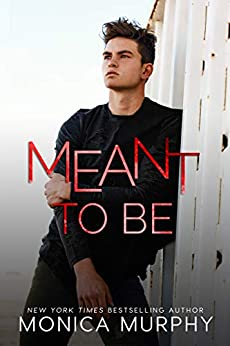 Meant To Be: A Bad Boy Sports Romance (The Callahans Book 4) by [Monica Murphy]