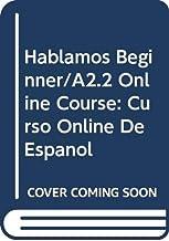 Hablamos Beginner/A2.2 Student Online Course: Curso Online de Español